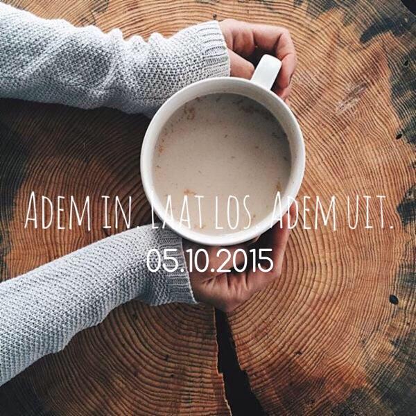 Het SchrijfCafé - Six Word Story - 05.10.2015 - Adem in. Laat los. Adem uit.