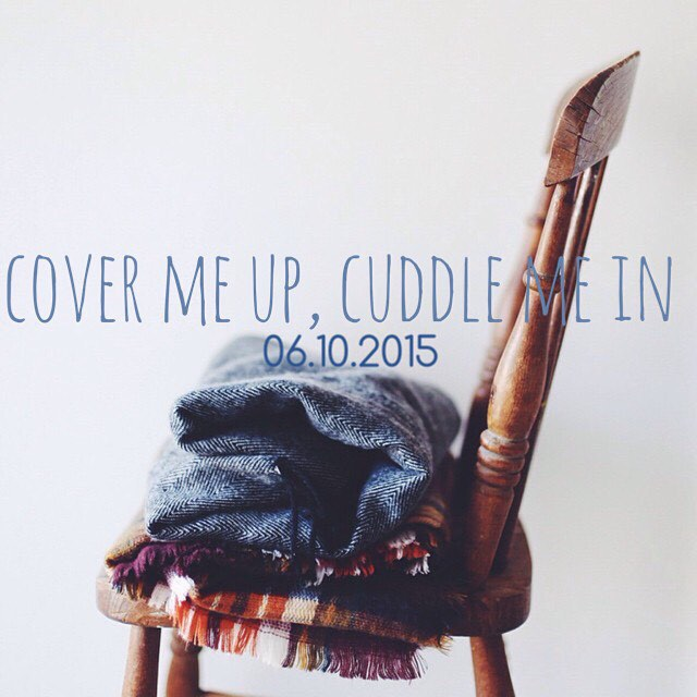 Het SchrijfCafé - Six Word Story - 06.10.2015 - Cover me up, cuddle me in