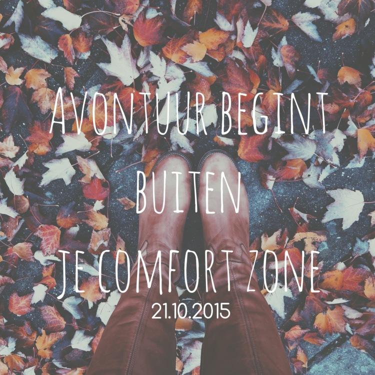 Het SchrijfCafé - Six Word Story - 21.10.2015 - Avontuur begint buiten je comfort zone